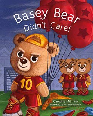 Basey Bear Didn't Care