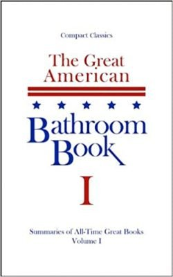 The Great American Bathroom Book, Volume 1