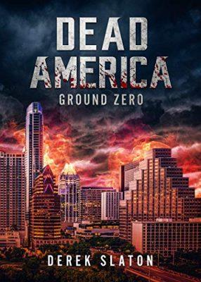 Dead America - Ground Zero