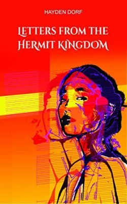 Letters From The Hermit Kingdom