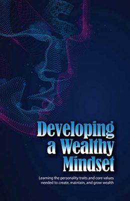 Developing A Wealthy Mindset