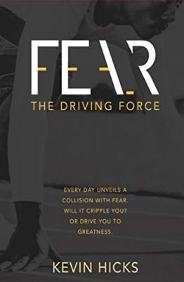 Fear The Driving Force