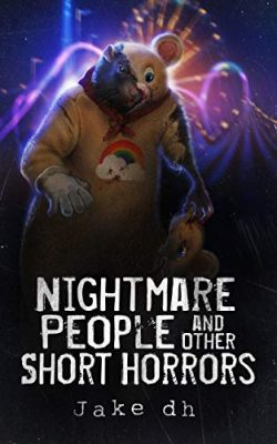 Nightmare People and Other Short Horrors