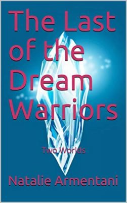 The Last of the Dream Warriors: Two Worlds
