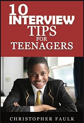 10 Interview Tips For Teenagers