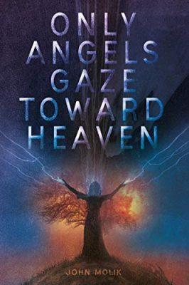 Only Angels Gaze Toward Heaven