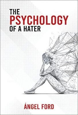 The Psychology of a Hater