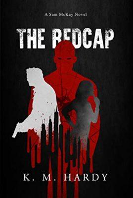 The Redcap: A Sam McKay Novel