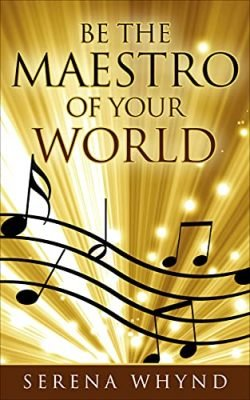 Be The Maestro of your World