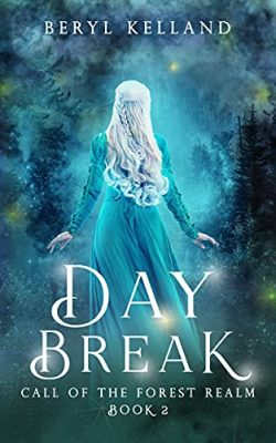Daybreak: Call of the Forest Realm, Book 2