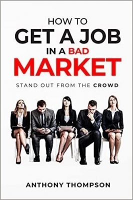 How To Get A Job In A Bad Market