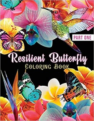 Resilient Butterfly Part One Coloring Book
