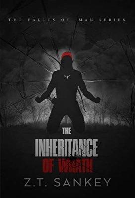 The Inheritance of Wrath