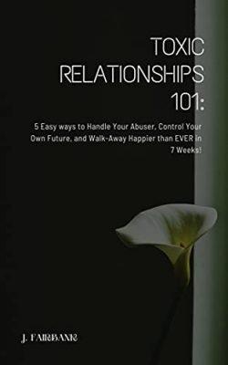 Toxic Relationships 101