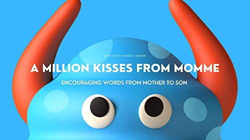 A MILLION KISSES FROM MOMME