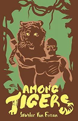 Among Tigers
