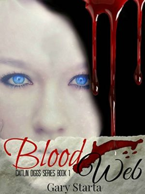 Blood Web: Caitlin Diggs Series #1