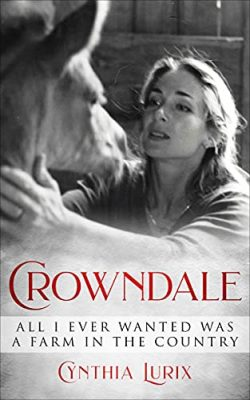 Crowndale - All I Ever Wanted Was a Farm in the Country