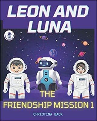 LEON AND LUNA - The Friendship Mission