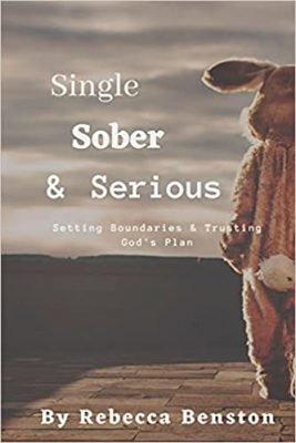 Single, Sober, & Serious