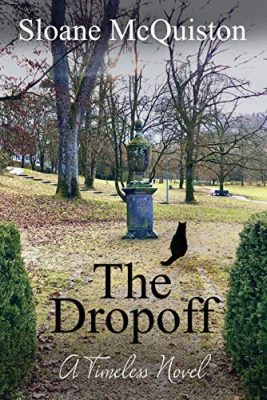 The Dropoff: A Timeless Novel