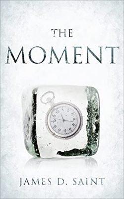 The Moment: A Short Novella