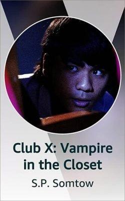 Club X: Vampire in the Closet