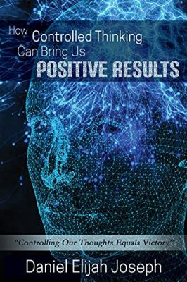 How Controlled Thinking Can Bring Us Positive Results