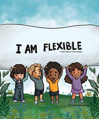 I Am Flexible