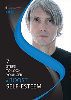 7 Steps to Look Younger and Boost Self-Esteem