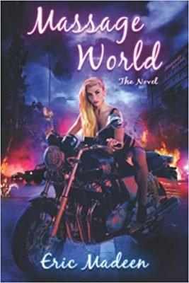 Massage World: The Novel