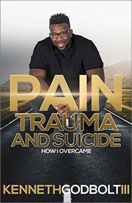 Pain Trauma and Suicide : How I overcame