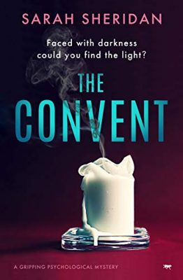 The Convent: a gripping psychological mystery