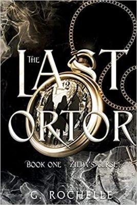 The Last Ortor: Book One-Zilda's Curse