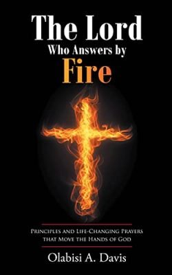 The Lord Who Answers by Fire