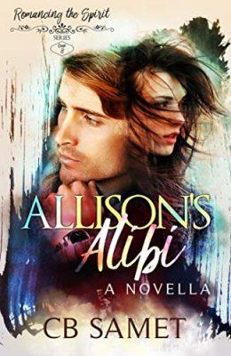 Allison's Alibi: a novella
