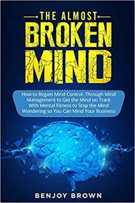 The Almost Broken Mind