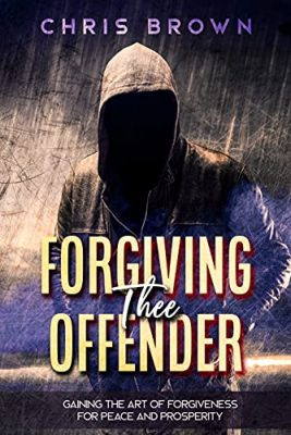Forgiving Thee Offender
