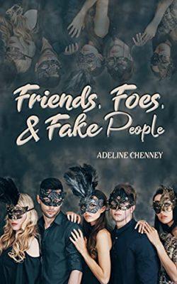 Friends, Foes & Fake People