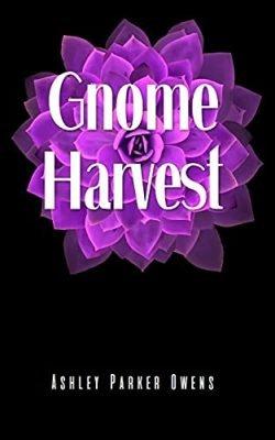 Gnome Harvest: gnome stories series