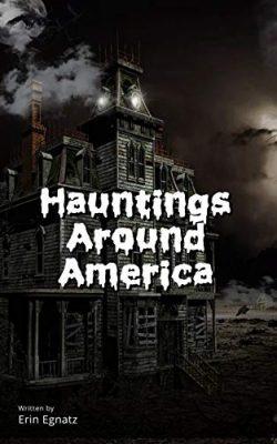 Hauntings Around America