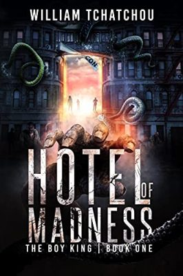 Hotel of Madness: The Boy King