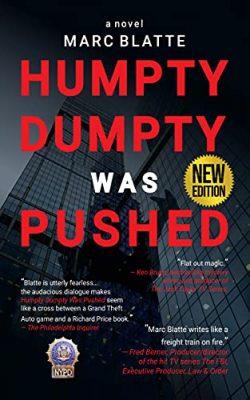 Humpty Dumpty was Pushed: A Novel