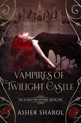 Vampires of Twilight Castle: Academy of Wrath and Witchery