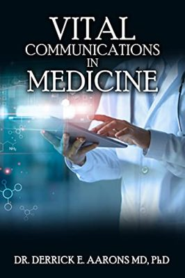 Vital Communications in Medicine