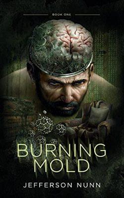 Burning Mold: A Science Fiction Psychological Thriller