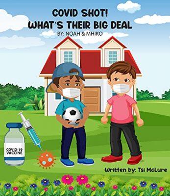 COVID SHOT! What's  Their Big Deal -- Noah & Mhiko