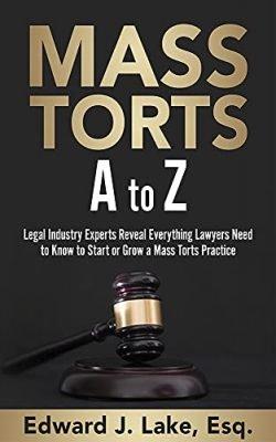 Mass Torts A to Z