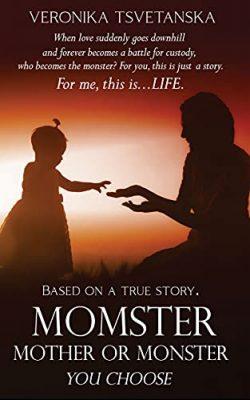 MOMSTER: Mother or Monster