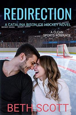 Redirection: A Catalina Bison Ice Hockey Novel